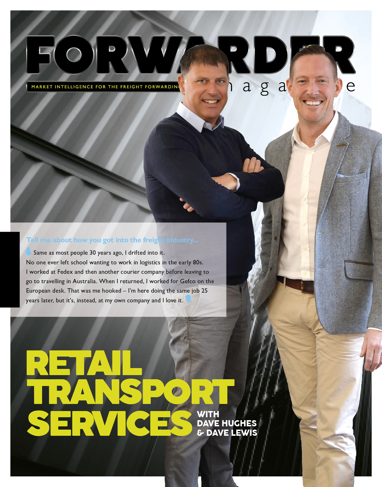 FORWARDER magazine RTS featured article